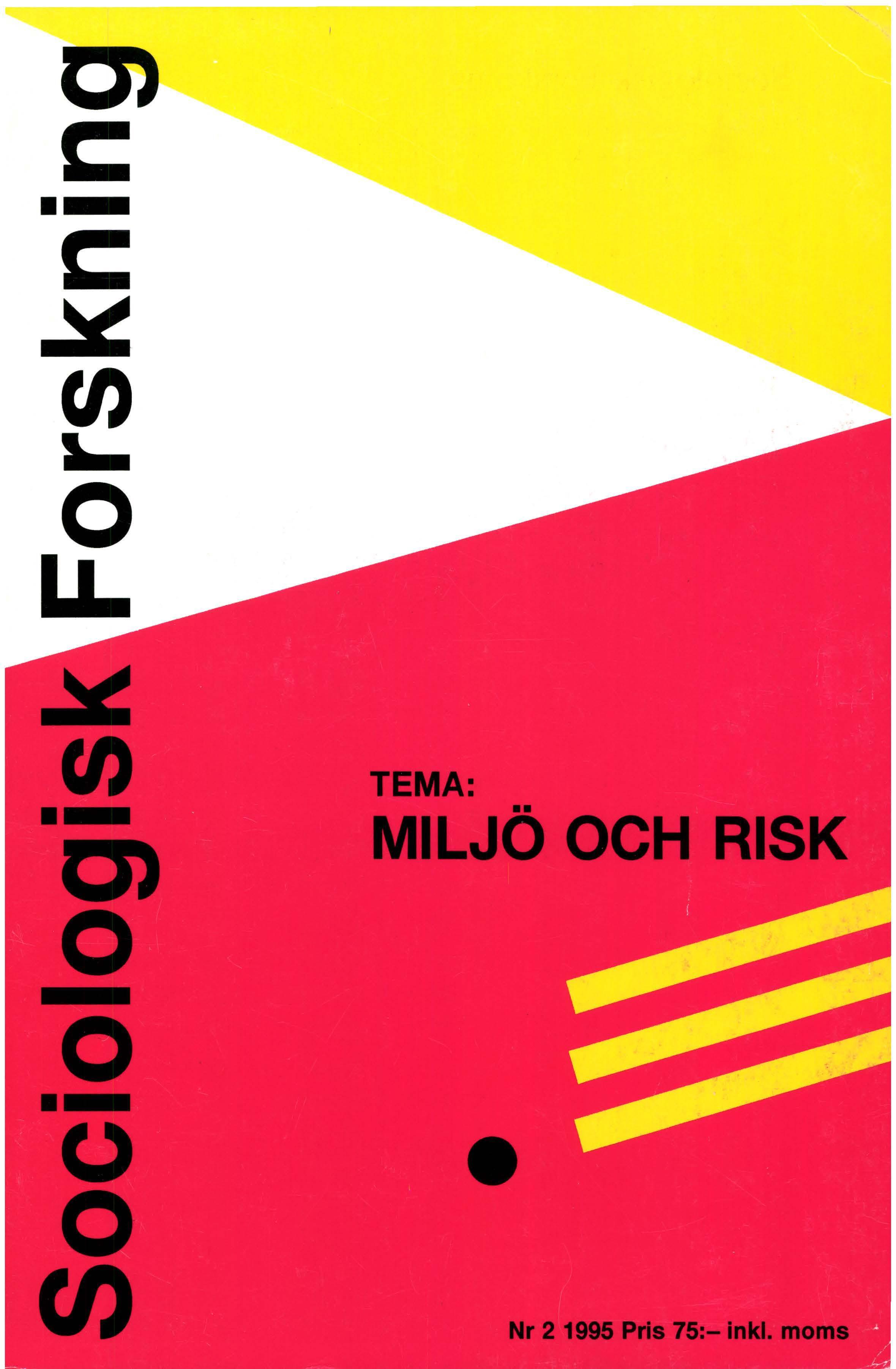 Visa Vol 32 Nr 2 (1995): Tema: Miljö och risk