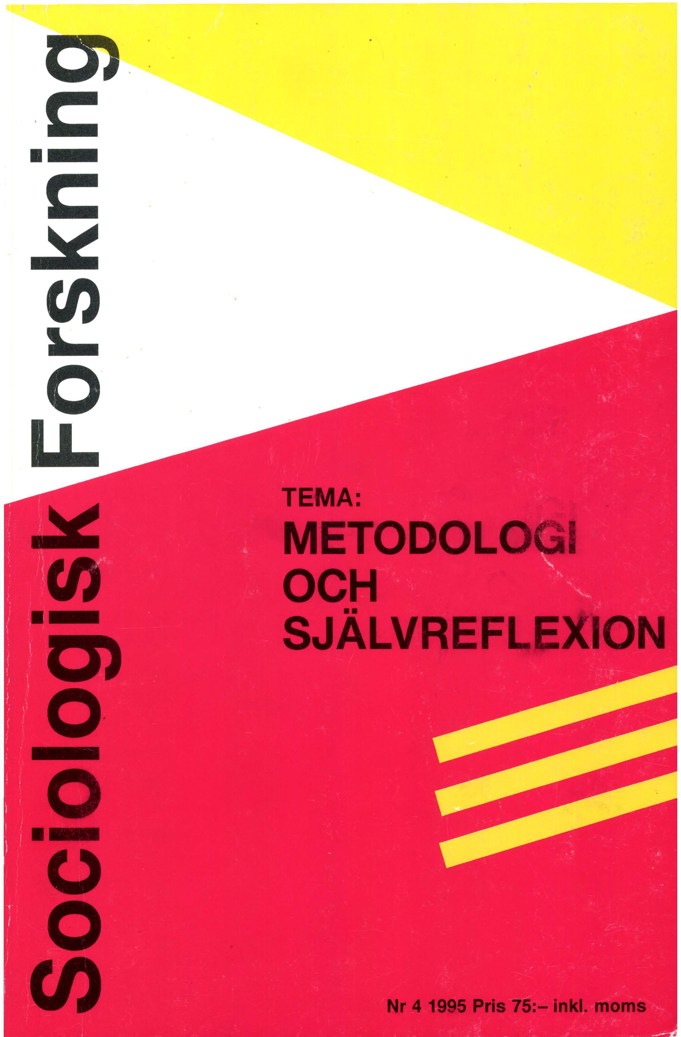 Visa Vol 32 Nr 4 (1995): Tema: Metodologi och självreflektion
