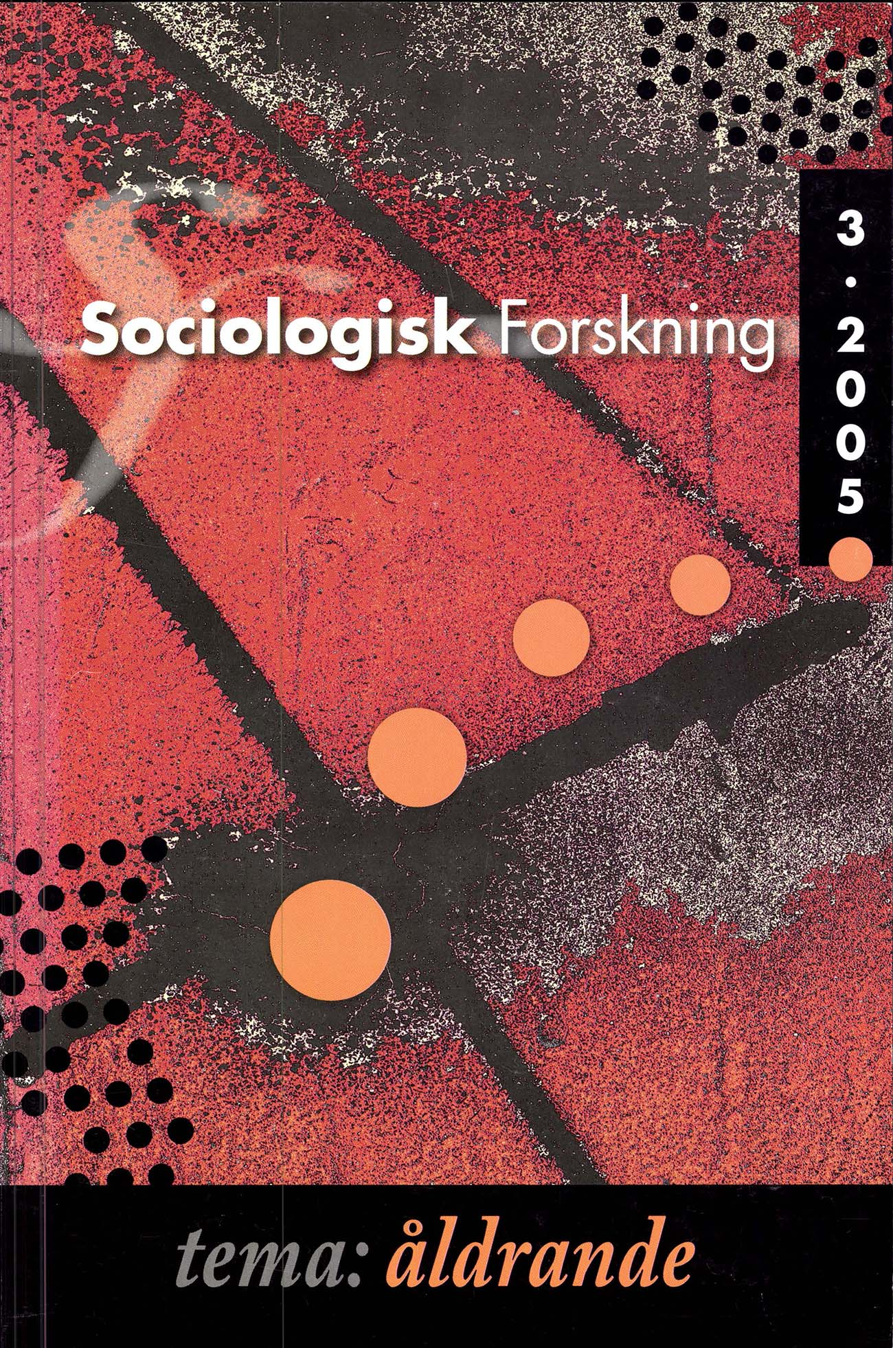 Visa Vol 42 Nr 3 (2005): Tema: Åldrande