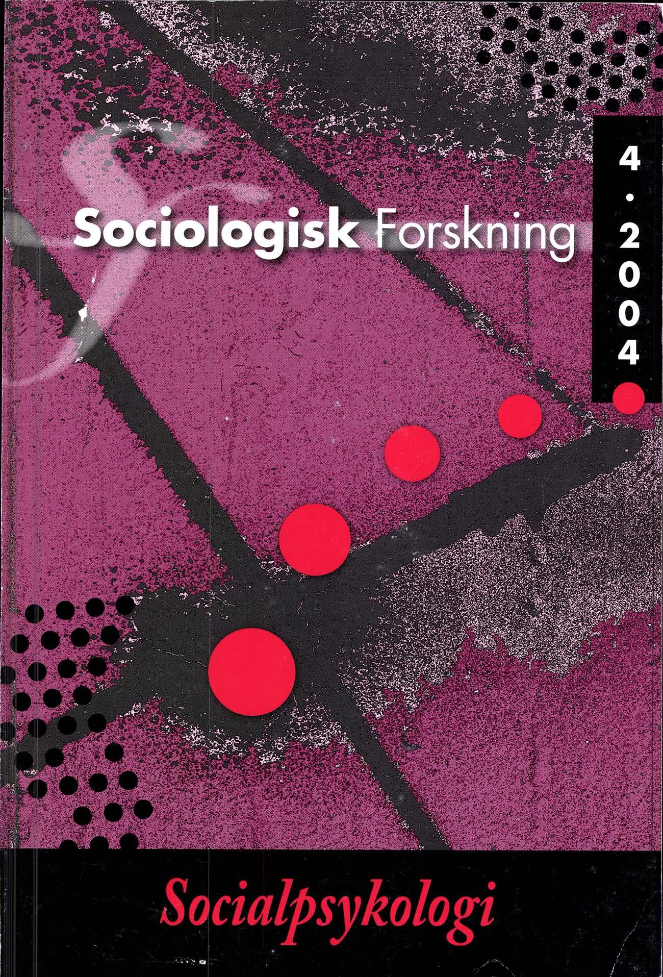 Visa Vol 41 Nr 4 (2004): Tema: Socialpsykologi