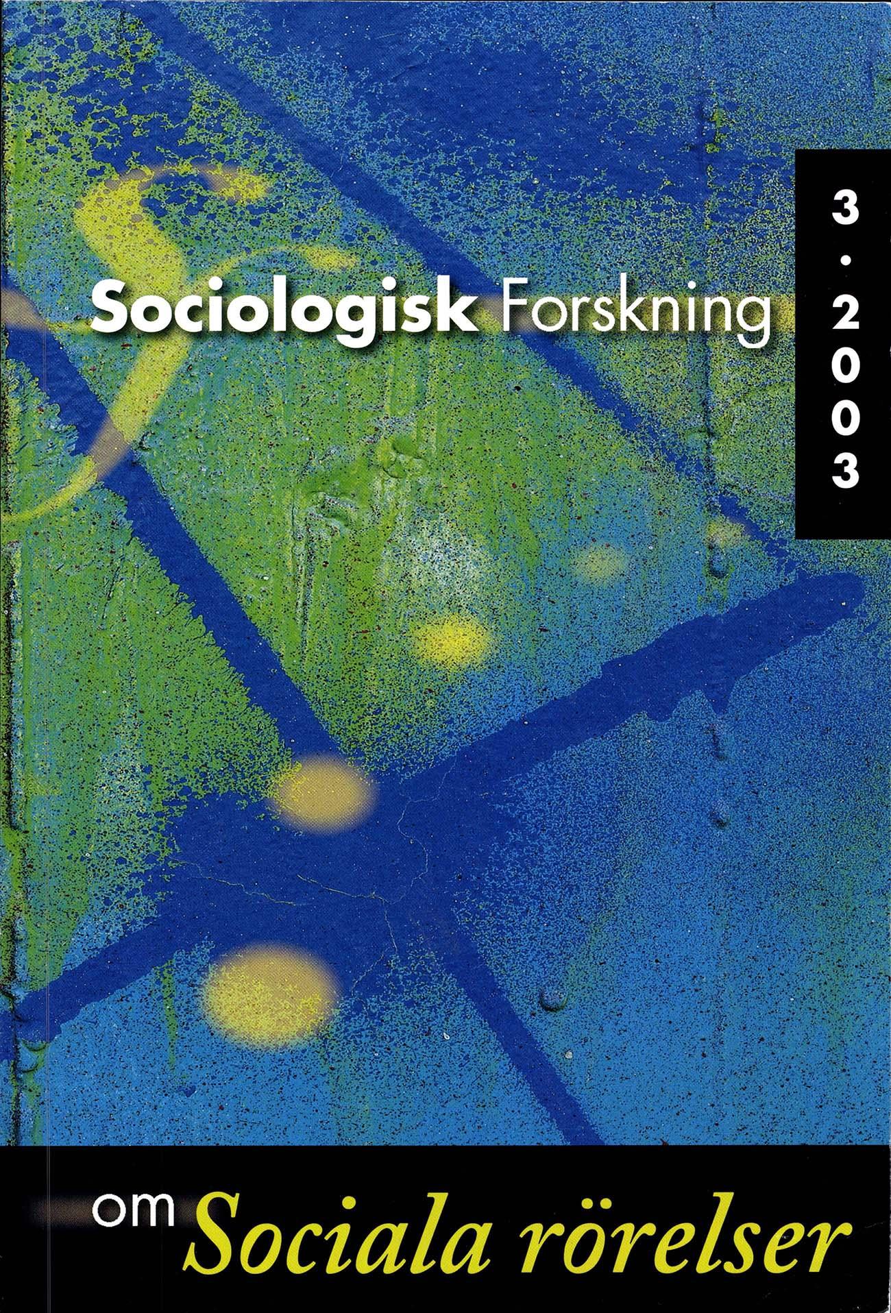 Visa Vol 40 Nr 3 (2003): Tema: Sociala rörelser